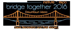Texas Parks & Recreation Association @ Waco Convention center | Waco | Texas | United States